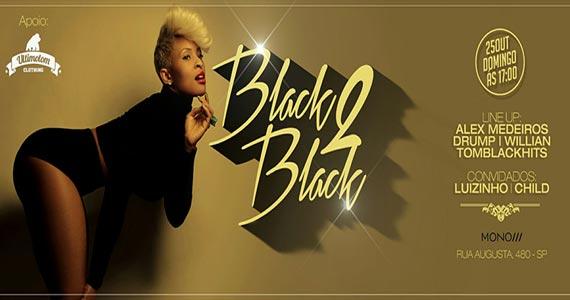 Festa Black 2 Black promete muitas atrações no palco da Mono Club Eventos BaresSP 570x300 imagem
