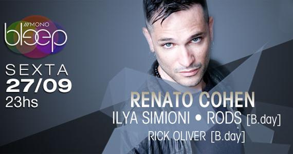 Festa Bleep recebe o DJ Renato Cohen nesta sexta-feira no Mono Club Eventos BaresSP 570x300 imagem