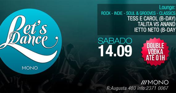Festa Let's Dance recebe DJs convidados neste sábado no Mono Club  Eventos BaresSP 570x300 imagem
