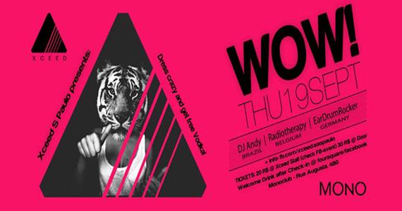 Festa Wow agita a noite desta quinta-feira com DJs convidados na Mono Club Eventos BaresSP 570x300 imagem