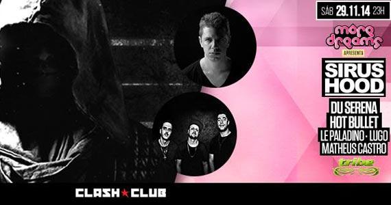 Festa More Dreams com DJs convidados neste sábado na balada Clash Club Eventos BaresSP 570x300 imagem