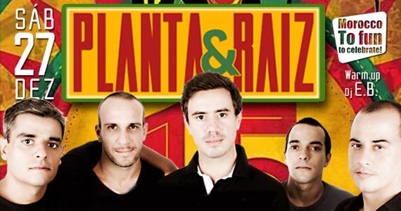 Planta & Raiz e DJ EB se apresentam neste sábado no Morocco Maresias Eventos BaresSP 570x300 imagem