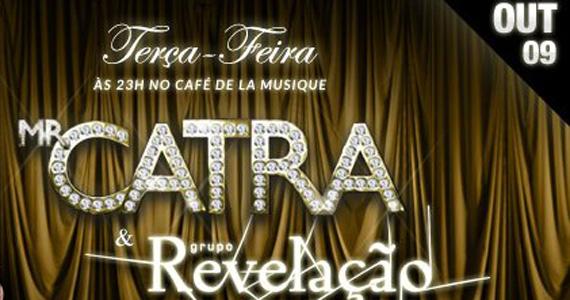 MR Catra e grupo Revelação cantam no Cafe De La Musique nesta terça-feira Eventos BaresSP 570x300 imagem