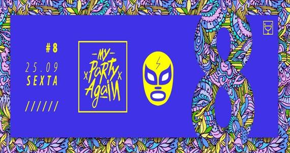 8ª Edição da Festa My Party Again agita a galera da Hot Hot  Eventos BaresSP 570x300 imagem