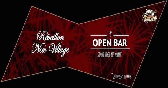 Réveillon 2016 New Village com Bateria de Escola de Samba, General Tequila e open bar no New Village Eventos BaresSP 570x300 imagem