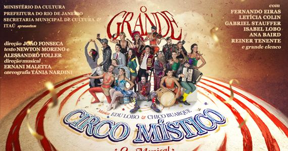 O Grande Circo Místico, O Musical com apresentações no Theatro NET São Paulo no mês de agosto Eventos BaresSP 570x300 imagem