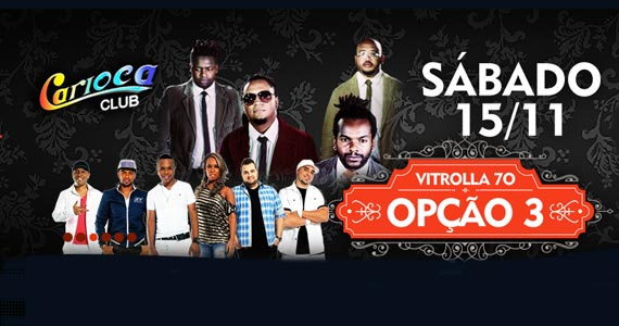 Opção 3 retorna ao Carioca Club Pinheiros para mais um show da turnê Uma Nova História Eventos BaresSP 570x300 imagem