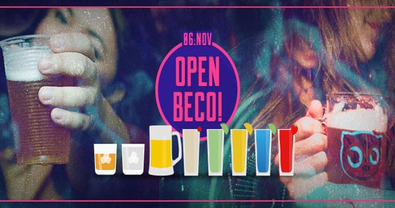 Festa Open Beco! com open bar a noite inteira no Beco 203 Eventos BaresSP 570x300 imagem