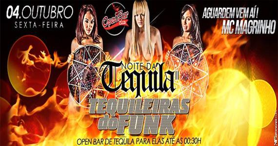 Noite da Tequila com as Tequileiras do Funk esquentam a noite desta sexta-feira no Open Bar Club Eventos BaresSP 570x300 imagem