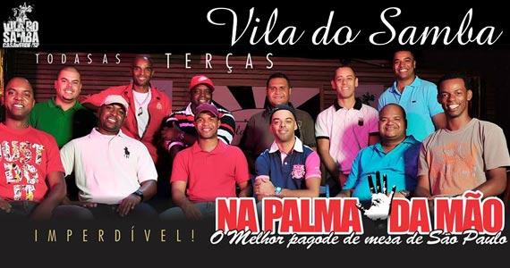 Vila do Samba recebe show do grupo Na Palma da Mão todas às terças-feiras BaresSP