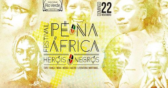 Centro Cultural Rio Verde apresenta o Festival Pé na África- Heróis Negros Eventos BaresSP 570x300 imagem