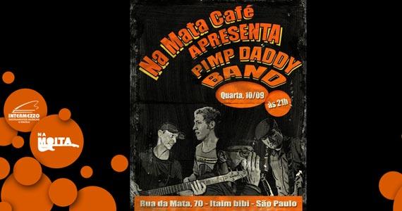 Pimpy Daddy Band em única apresentação no Na Mata Café Eventos BaresSP 570x300 imagem