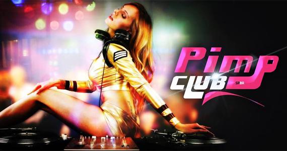 Pimp Club tem festa com Open Bar e Welcome Tequila nesta sexta Eventos BaresSP 570x300 imagem
