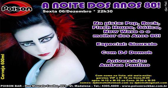 Noite dos anos 80 com DJ comandando a pista do Poison Bar e Balada Eventos BaresSP 570x300 imagem