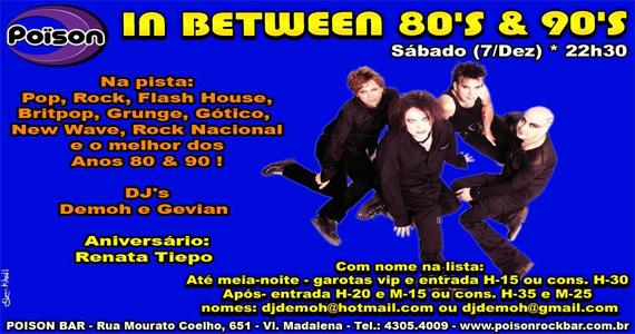 Festa In Between 80 e 90 animam a noite de sábado do Poison Bar e Balada Eventos BaresSP 570x300 imagem
