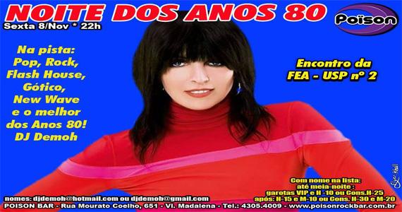 Noite dos Anos 80  esquenta a noite de sexta-feira no Poison Bar e Balada Eventos BaresSP 570x300 imagem