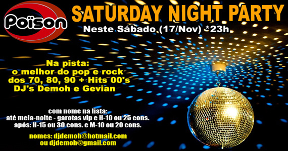 Poïson Bar e Balada apresenta a Festa Saturday Night Party no Poïson no sábado Eventos BaresSP 570x300 imagem
