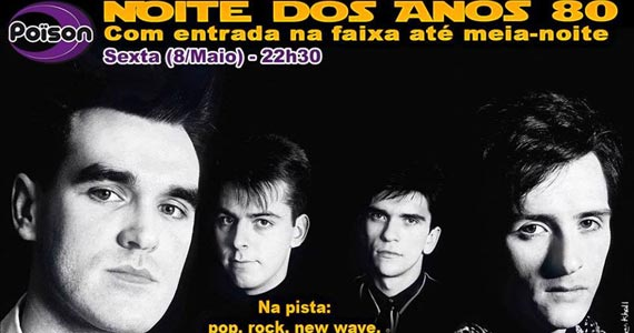 Noite dos Anos 80 com DJ Demoh nas pick-ups nesta sexta no Poison Bar e Balada Eventos BaresSP 570x300 imagem
