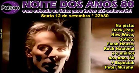 Noite dos Anos 80 com DJ Demoh nesta sexta-feira no Poison Bar e Balada Eventos BaresSP 570x300 imagem
