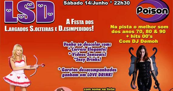 Festa dos Largados, Sorteiras e Desimpedidos neste sábado no Poison Bar e Balada Eventos BaresSP 570x300 imagem