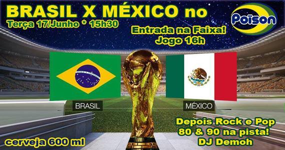 Poison Bar e Balada transmite jogo de Brasil x México com muito pop rock na terça-feira Eventos BaresSP 570x300 imagem