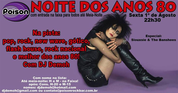 Noite dos Anos 80 com DJ Demoh animando a pista do Poison Bar e Balada Eventos BaresSP 570x300 imagem
