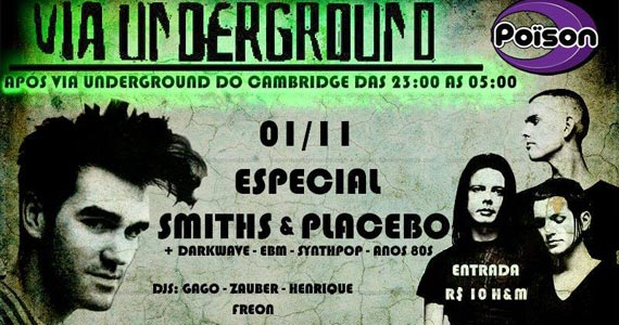 Festa do Via Underground especial Smiths e Placebo no Poison Bar e Balada Eventos BaresSP 570x300 imagem