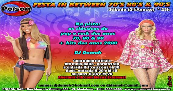 Festa In Between 70, 80 e 90 agita a noite deste sábado no Poison Bar e Balada Eventos BaresSP 570x300 imagem