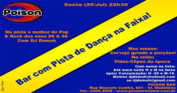 Noite dos Anos 80 com entrada na faixa nesta sexta-feira no Poison Bar e Balada Eventos BaresSP 570x300 imagem