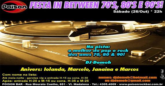 Festa In Between 70, 80 e 90 com DJ agita a noite de sábado do Poison Bar e Balada Eventos BaresSP 570x300 imagem