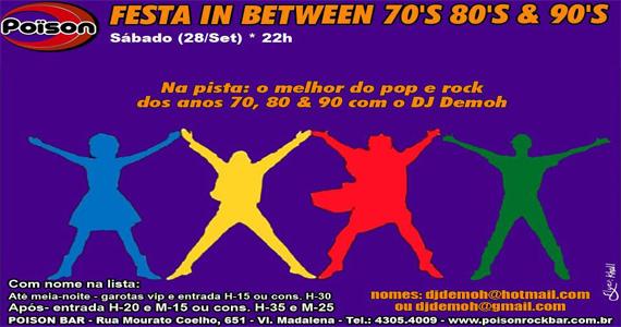 Festa In Between 70, 80 e 90 agita a noite de sábado do Poison Bar e Balada Eventos BaresSP 570x300 imagem
