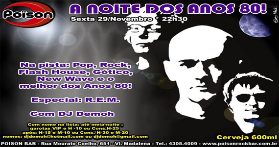 Noite dos Anos 80 com DJ Demoh agita a noite de sexta-feira do Poison Bar e Balada Eventos BaresSP 570x300 imagem