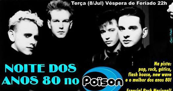 Noite dos Anos 80 agita a noite de terça-feira no Poison Bar e Balada Eventos BaresSP 570x300 imagem