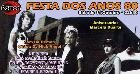 Festa dos Anos 80 com DJs Demoh e Nick Angel sábado no Poison Bar e Balada Eventos BaresSP 570x300 imagem
