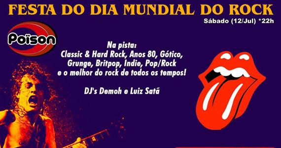 Festa do Dia Mundial do Rock com DJ Demoh e Luiz Satã no Poison Bar e Balada Eventos BaresSP 570x300 imagem