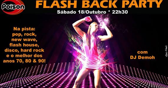 Festa Flash Back Party com DJ Demoh animando a pista do Poison Bar e Balada Eventos BaresSP 570x300 imagem