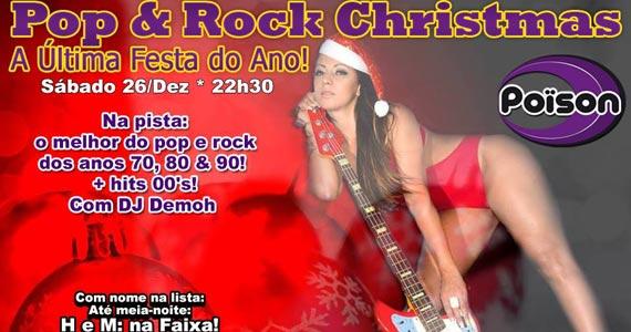 Pop e Rock Christmas com flash back na última festa do ano no Poison Bar e Balada Eventos BaresSP 570x300 imagem