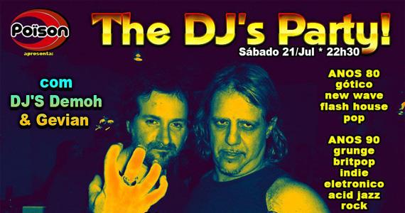 Poison apresenta no sábado a The DJ'S Party Eventos BaresSP 570x300 imagem