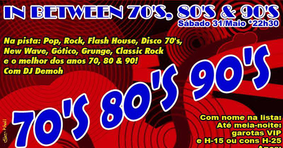 In Between 70, 80 e 90 neste sábado agitando a noite do Poison Bar e Balada Eventos BaresSP 570x300 imagem