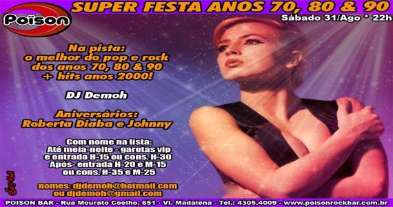 Super festa Anos 70, 80 e 90 neste sábado no Poison Bar e Balada Eventos BaresSP 570x300 imagem