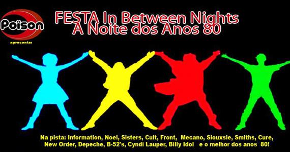Poison apresenta a Festa In Between Nights na sexta-feira Eventos BaresSP 570x300 imagem