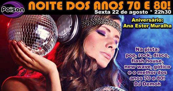 Noite dos Anos 70 e 80 com DJ Demoh nesta sexta no Poison Bar e Balada Eventos BaresSP 570x300 imagem