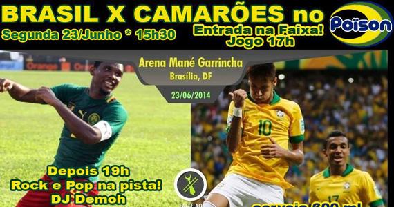 Jogo do Brasil x Camarões nesta segunda-feira no Poison Bar e Balada Eventos BaresSP 570x300 imagem