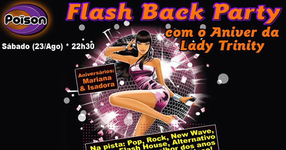 Festa Flash Back Party com DJs convidados animando o sábado do Poison Bar e Balada Eventos BaresSP 570x300 imagem