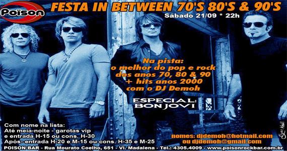 Festa In Between 70, 80 e 90 agita o sábado do Poison Bar e Balada Eventos BaresSP 570x300 imagem