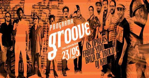 Programa Groove agita a noite do  Centro Cultural Rio Verde Eventos BaresSP 570x300 imagem