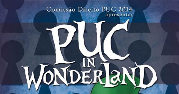 PUC In Wonderland acontece no sábado no Club A Eventos BaresSP 570x300 imagem