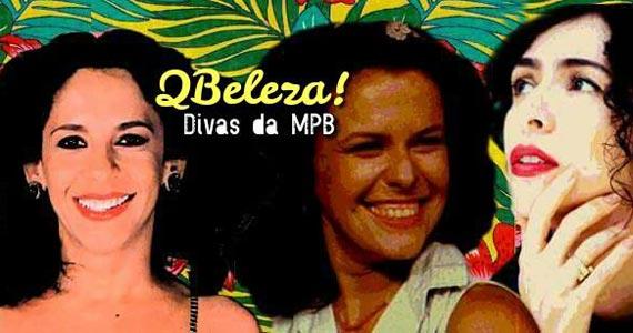 Festa Q Beleza! homenageia as Divas da MPB no Centro Cultural Rio Verde na sexta Eventos BaresSP 570x300 imagem
