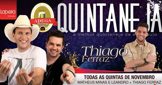 Adega Original Bar apresenta a Quintaneja com Thiago Ferraz e Dupla Matheus Minas & Leandro - Rota do Sertanejo Eventos BaresSP 570x300 imagem