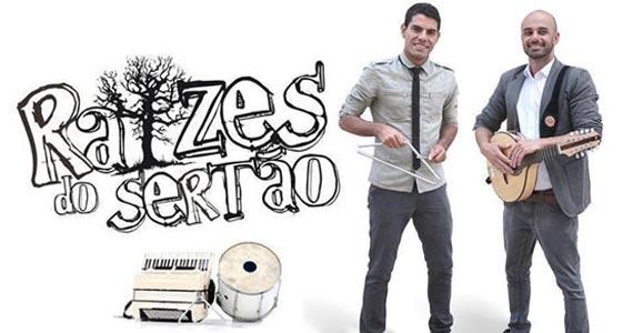 Remelexo Brasil recebe o grupo Raízes do Sertão neste domingo  Eventos BaresSP 570x300 imagem